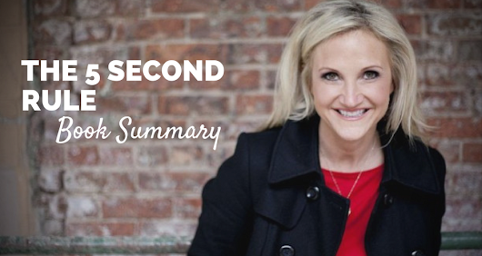 The 5 Second Rule by Mel Robbins [Book Summary and PDF] | Paul Minors
