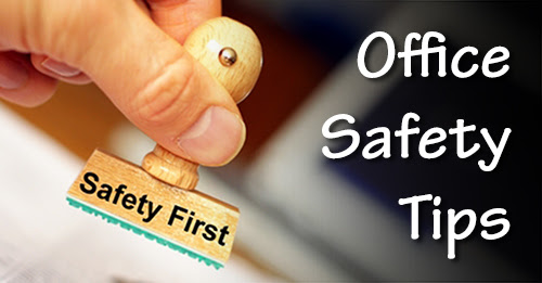 Office Safety: Preparations