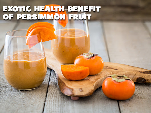 7 Exotic Health Benefits Of Persimmon Fruit - Nutrition Inside