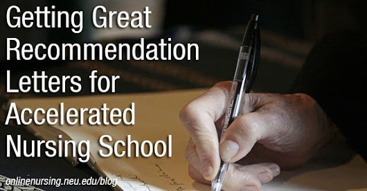 Getting Great Recommendation Letters for Accelerated Nursing School