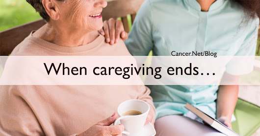 Now What? 10 Ways to Adjust to Life After Caregiving
