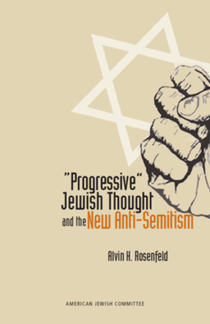 Progressive Jewish Thought and the New Anti-Se...