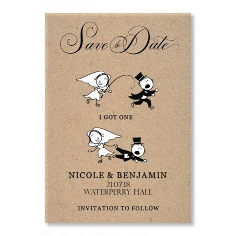 I Got One Save the Date Card   Paper Themes Wedding Invites