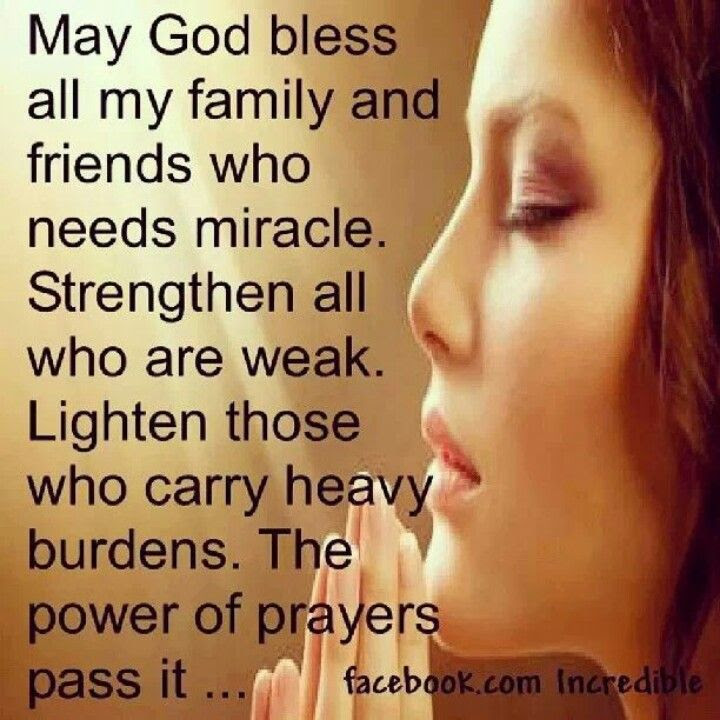 Pray For My Family And Friends Quotes Friendship Prayers To All My