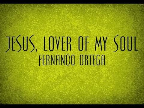 Jesus, Lover of My Soul - Charles Wesley