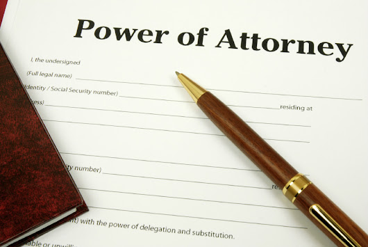 Top Reasons You Need a Power Of Attorney