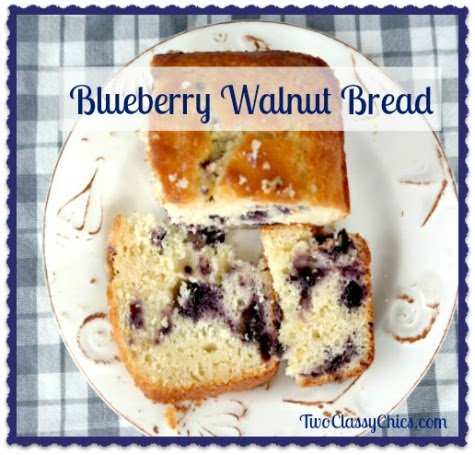 Grandma's Blueberry Walnut Bread Recipe - The Classy Chics