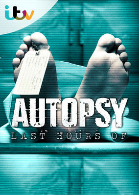 Autopsy: The Last Hours Of… - Season 1