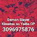 Demon Slayer Ending Roblox Id
