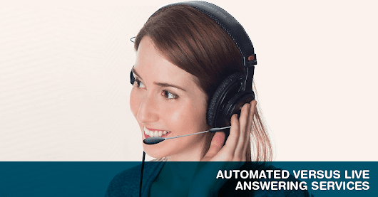 Automated Versus Live Answering Services - Centratel