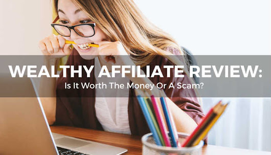 Wealthy Affiliate: Scam Or Worth The Money? (An Honest Review) | Affiliate Ninja Mom