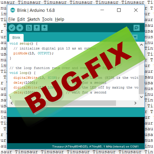 Big fix: The Tinusaur Package for the Arduino IDE