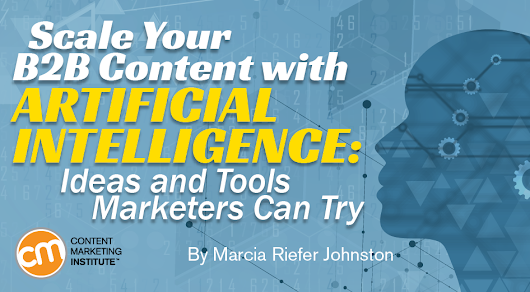 Scale Your B2B Content with Artificial Intelligence