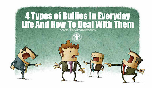 4 Types of Bullies In Everyday Life And How To Deal With Them