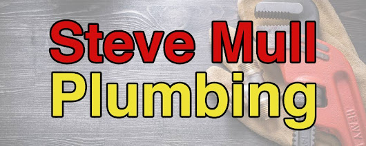 Hire a Great Local Plumber the First Time - Steve Mull Plumbing