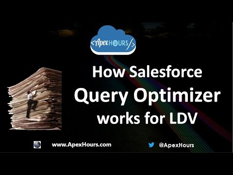 Kitchener User Group & Salesforce ApexHour Event: How Salesforce Query Optimizer works for LDV