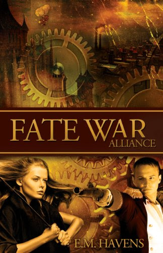 Fate War: Alliance by E.M. Havens