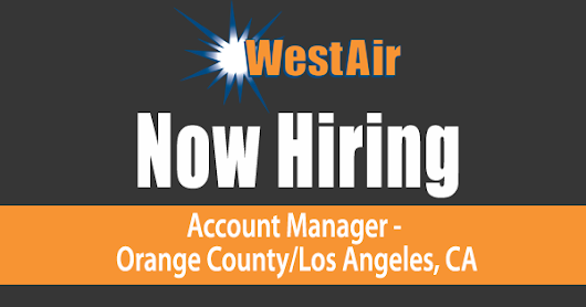 Account Manager - Orange County/Los Angeles, CA