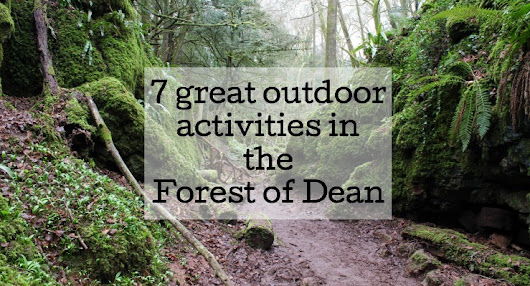 7 great outdoor activities in the Forest of Dean - Mums do travel