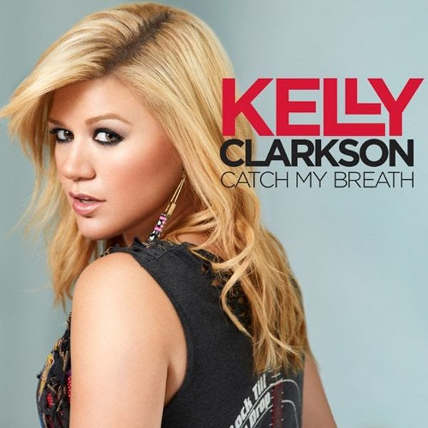 Catch My Breath (Single Cover), Kelly Clarkson