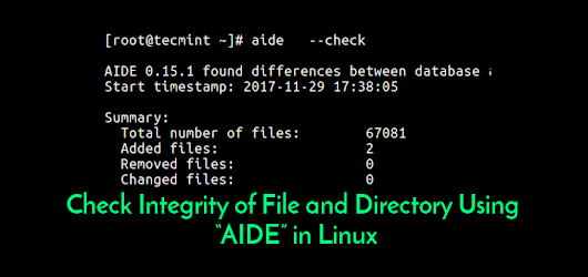 "How to Check Integrity of File and Directory Using ""AIDE"" in Linux"
