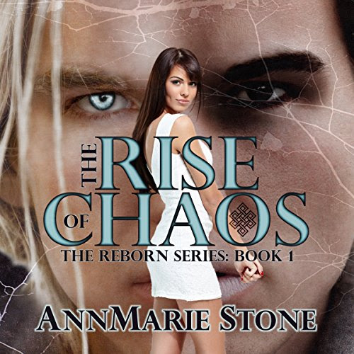 The Rise of Chaos: Reborn, #1, Volume 1 Audiobook | AnnMarie Stone | Audible.com
