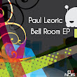 Paul Leoric - Bell Room EP [Beenoise Records]
