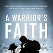 Encouragement for Moms: Book Review: A Warrior's Faith