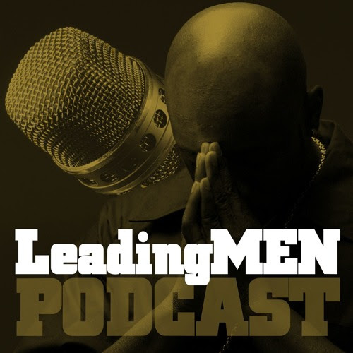 #8 - Do Marriages Still Work with Gregorio Barnett and Kewon Singleton by Leading Men