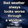 Bad weather always looks worse