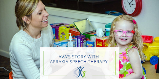 Ava's Journey with Apraxia Speech Therapy