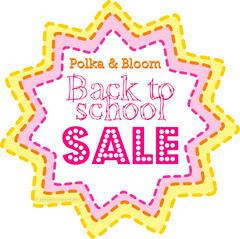 Polka & Bloom 2012 Back to School Sale