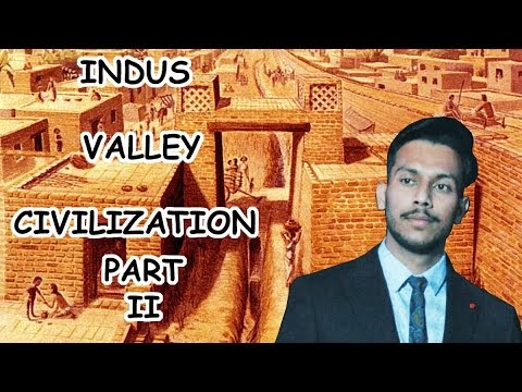 Indus Valley Civilization | Part 2 | Ancient History | 2020