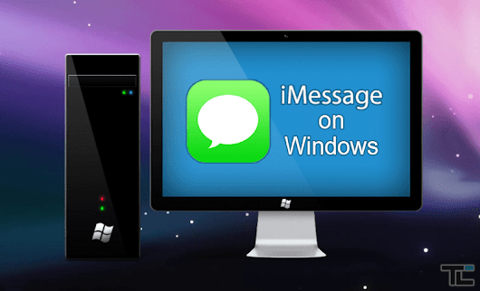 How to Use iMessage on Windows PC [Windows 10/8/7] - (3 Methods)