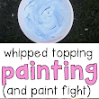 Whipped Topping Painting (and Paint Fight) - I Can Teach My Child!
