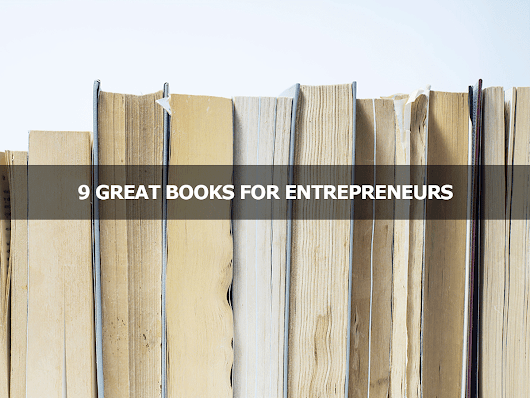 9 Great Books for Entrepreneurs - Lisa Larter