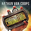 Amazon.com: The Chronothon: A Time Travel Adventure eBook: Nathan Van Coops: Kindle Store