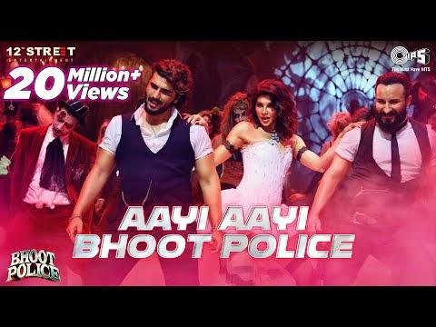 Aayi Aayi Bhoot Police Lyrics From Bhoot Police