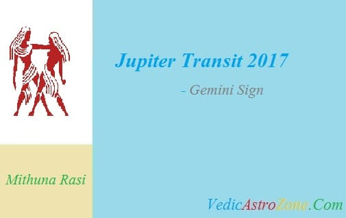 Jupiter Transit 2017 to 2018 for Gemini Sign - Guru Peyarchi 2017 Mithuna Rasi - Vedic Astro Zone