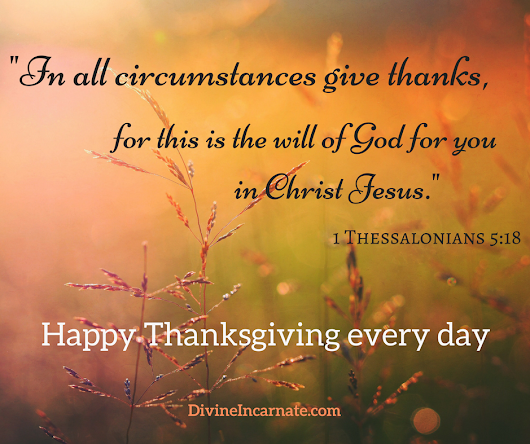 Radically Give Thanks in All Things