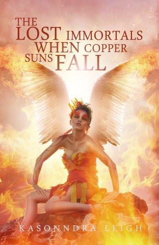The Lost Immortals: When Copper Suns Fall (Lost Immortals Saga #1) by KaSonndra Leigh