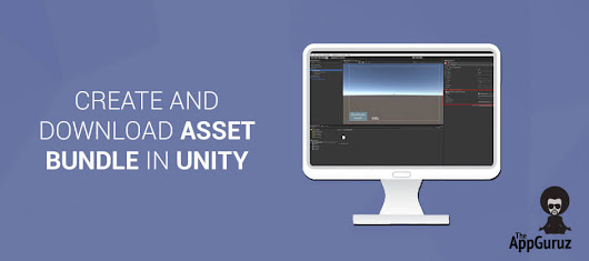 Create and Download #Asset #Bundle in #Unity Tutorial