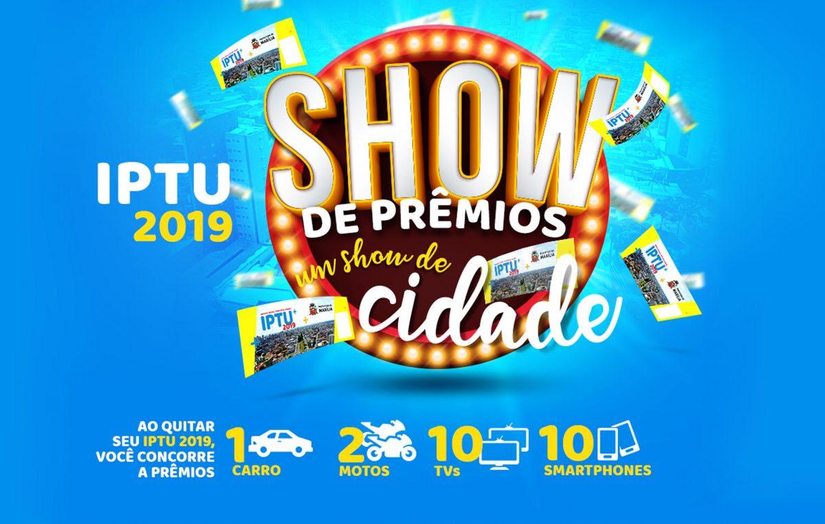 IPTU 2019 terá Show de Prêmios em Marília