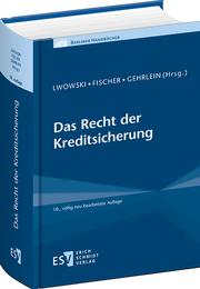 Das Recht der Kreditsicherung 10., vllig neu bearbeitete Auflage  Erich Schmidt Verlag ESV