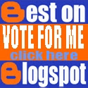 Vote For Me @ Best Blogspot Blogs