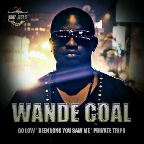 wandecoal 2  Wande Coal   Go Low + Been Long You Saw Me + Private Trips