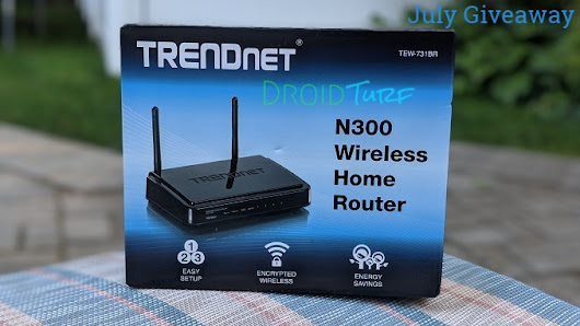 July Giveaway: Win a TRENDnet Wireless Home Router from Droid Turf!