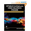 HTML5 Canvas and CSS3 Graphics Primer: : Oswald Campesato: Books