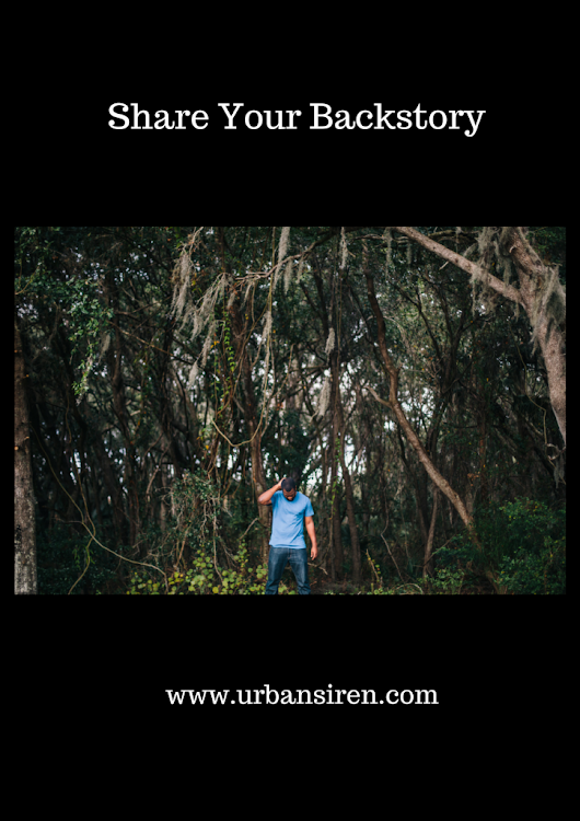 Honor the Backstory | Urban Siren, LLC