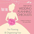 The Top 10 Wedding Planning Checklists (Part 2)